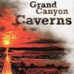 Recollections of the grand Canyon Caverns