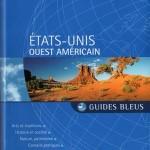 Guide Bleu Ouest américain