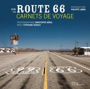sur la route 66 carnets de voyage de st phane dugast. Black Bedroom Furniture Sets. Home Design Ideas